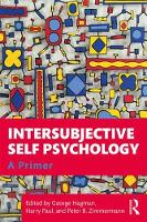 Intersubjective Self Psychology: A Primer