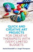 Quick and Creative Art Projects for Creative Therapists with (Very) Limited Budgets