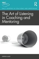 The Art of Listening in Coaching and Mentoring