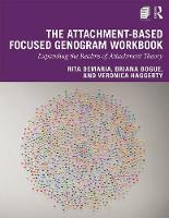 The Attachment-Based Focused Genogram Workbook: Expanding the Realms of Attachment Theory