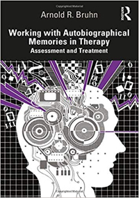 Working with Autobiographical Memories in Therapy: Assessment and Treatment