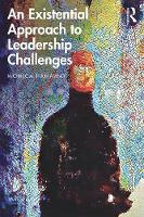An Existential Approach to Leadership Challenges
