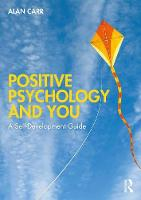 Positive Psychology and You: A Self-Development Guide