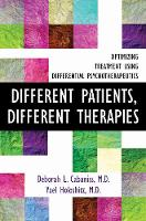 Different Patients, Different Therapies: Optimizing Treatment Using Differential Psychotherapuetics