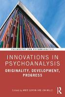 Innovations in Psychoanalysis: Originality, Development, Progress