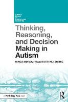 Thinking, Reasoning, and Decision Making in Autism