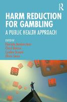 Harm Reduction for Gambling: A Public Health Approach