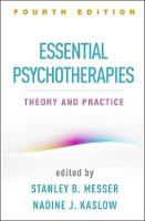 Essential Psychotherapies: Theory and Practice: Fourth Edition