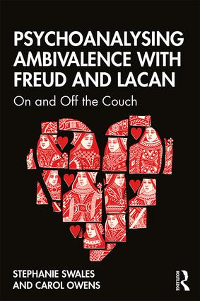 Psychoanalysing Ambivalence with Freud and Lacan: On and Off the Couch