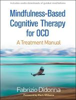 Mindfulness-Based Cognitive Therapy for OCD: A Treatment Manual