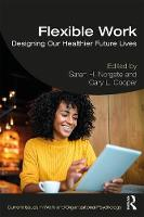 Flexible Work: Designing our Healthier Future Lives
