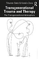Transgenerational Trauma and Therapy: The Transgenerational Atmosphere