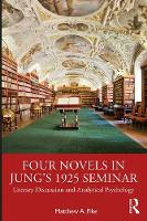 Four Novels in Jung's 1925 Seminar: Literary Discussion and Analytical Psychology