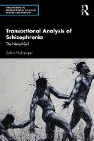 Transactional Analysis of Schizophrenia: The Naked Self