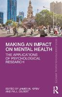 Making an Impact on Mental Health: The Applications of Psychological Research