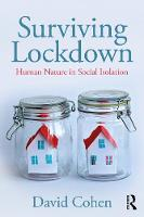 Surviving Lockdown: Human Nature in Social Isolation