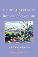 A Place for Beauty in the Therapeutic Encounter