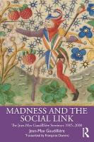 Madness and the Social Link: The Jean-Max Gaudilliere Seminars 1985 - 2000