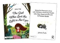 Supporting Children and Young People Who Experience Loss: An Illustrated Storybook and Guide