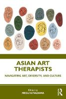 Asian Art Therapists: Navigating Art, Diversity, and Culture