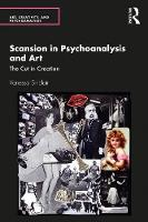 Scansion in Psychoanalysis and Art: The Cut in Creation