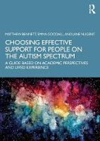 Choosing Effective Support for People on the Autism Spectrum: A Guide Based on Academic Perspectives and Lived Experience