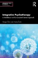 Integrative Psychotherapy: A Mindfulness- and Compassion-Oriented Approach
