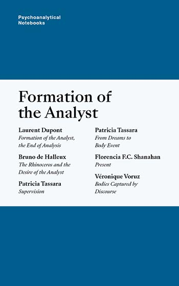 Psychoanalytical Notebooks No. 36: Formation of the Analyst