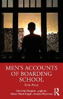 Men's Accounts of Boarding School: Sent Away
