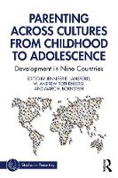 Parenting Across Cultures from Childhood to Adolescence: Development in Nine Countries