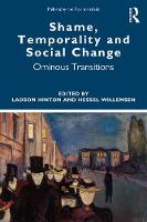 Shame, Temporality and Social Change: Ominous Transitions