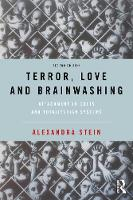 Terror, Love and Brainwashing: Attachment in Cults and Totalitarian Systems: Second Edition