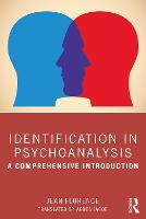 Identification in Psychoanalysis: A Comprehensive Introduction