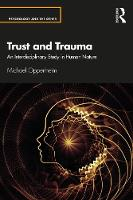 Trust and Trauma: An Interdisciplinary Study in Human Nature