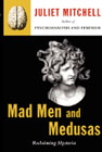 Mad Men and Medusas: Reclaiming Hysteria and Effects of Sibling Relationships on the Human Condition