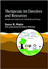 Therapeutic art directives and resources: Activities and initiatives for individuals and groups
