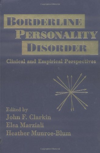 Borderline Personality Disorder: Clinical and Empirical Perspectives
