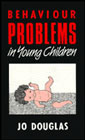 Behaviour problems in young children: Assessment and management