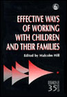 Effective Ways of Working with Children and their Families