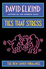 Ties that stress: The new family imbalance