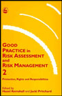 Good Practice in Risk Assessment and Risk Management: Volume 2: Protection, Rights and Responsibilities