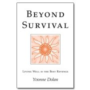 Beyond Survival: Living Well is the Best Revenge