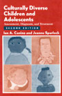 Culturally diverse children and adolescents: Assessment, diagnosis, and treatment