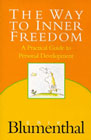 The way to inner freedom: A practical guide to personal development