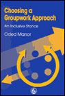 Choosing a groupwork approach: An inclusive stance
