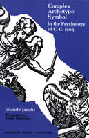 Complex/Archetype/Symbol in the Psychology of C. G. Jung