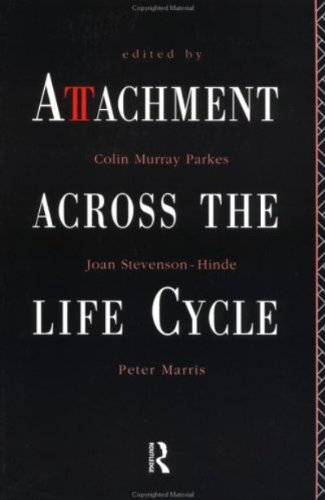 Attachment Across the Life Cycle
