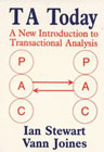 TA Today: A New Introduction to Transactional Analysis: Second Edition