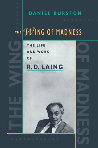 The Wing of Madness: The Life and Work of R.D. Laing