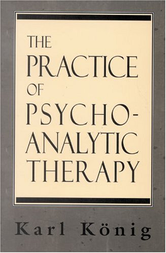 The Practice of Psychoanalytic Therapy
